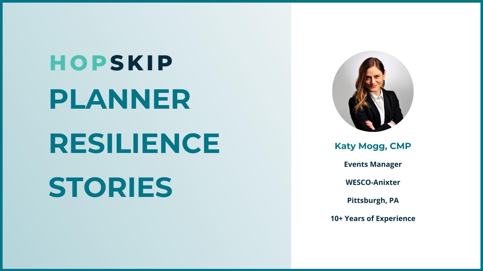 Katy Mogg Anixter-WESCO HopSkip Planner Resilience Stories