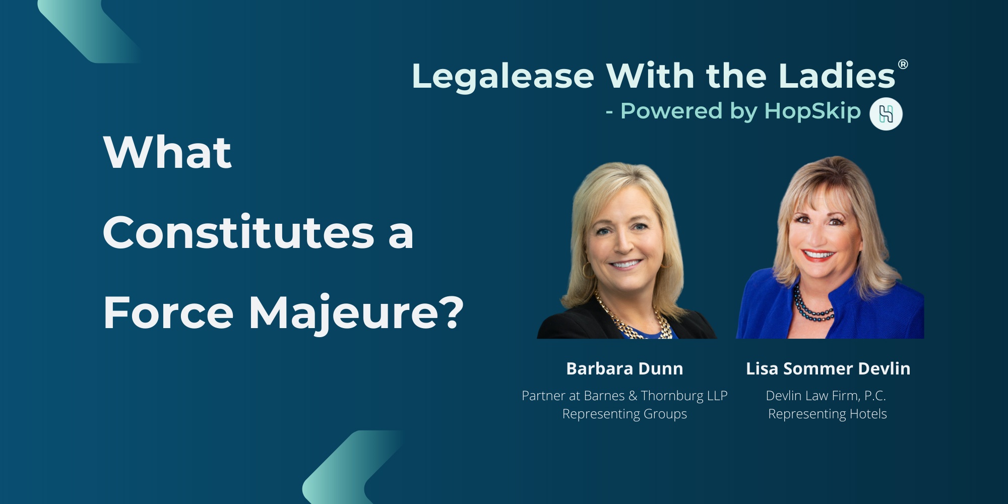 Barbara Dunn and Lisa Sommer Devlin.  Legalease With the Ladies- Powered by HopSkip